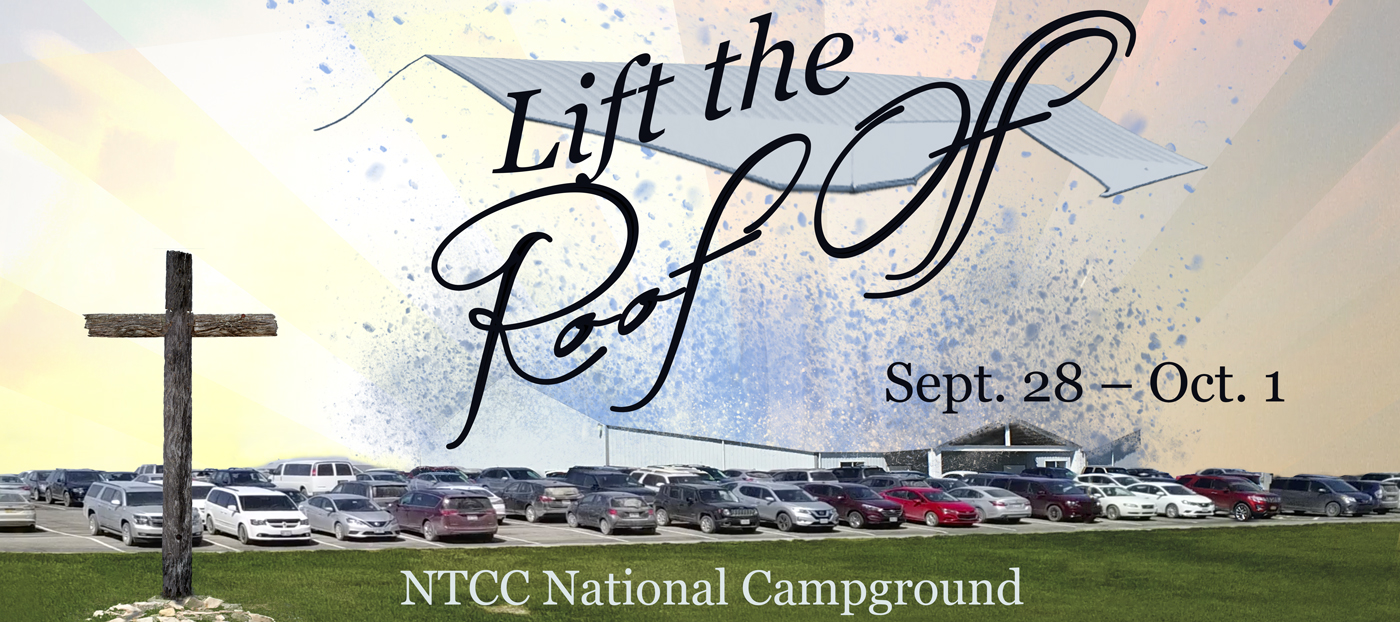 NTCC Fall Conference - Lift the roof off