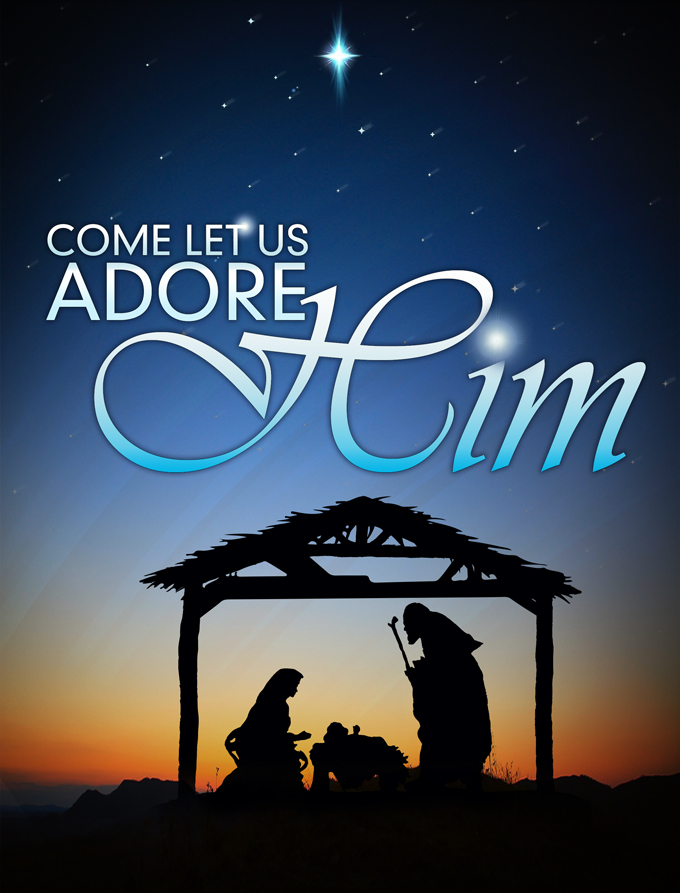 new-testament-christian-church-christmas-adore-him680x893