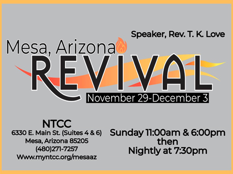 NTCC Mesa, AZ Revival - Rev TK Love, Speaker