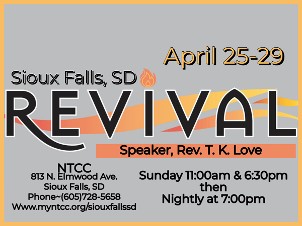 NTCC Sioux Falls Revival - Rev T K Love 480x360