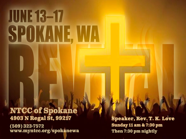 NTCC Spokane Wa Revival - Rev T K Love 480x360
