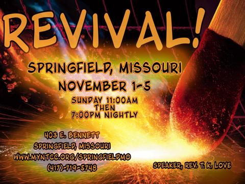 NTCC Springfield MO Revival - Rev TK Love, Speaker